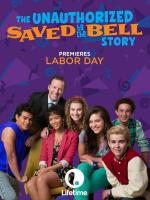 The Unauthorized Saved by the Bell Story (TV)