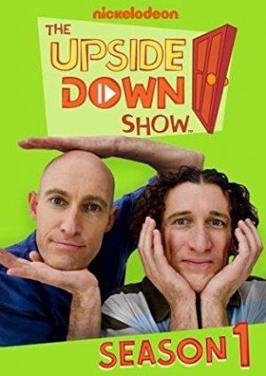 The Upside Down Show (Serie de TV)