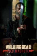 The Walking Dead: Red Machete (Miniserie de TV)