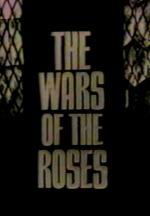 The Wars of the Roses (TV) (TV) (Miniserie de TV)
