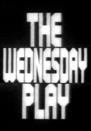 The Wednesday Play (Serie de TV)