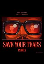 The Weeknd feat. Ariana Grande: Save Your Tears (Remix) (Music Video)