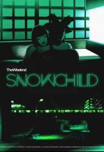 The Weeknd: Snowchild (Music Video)