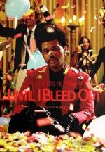 The Weeknd: Until I Bleed Out (Music Video)