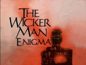 The Wicker Man Enigma