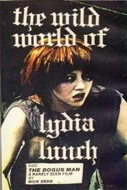 The Wild World of Lydia Lunch (S)