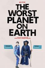 The Worst Planet on Earth (C)