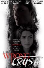 The Wrong Crush (TV)