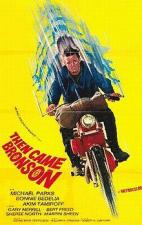 Then Came Bronson (Serie de TV)