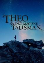 Theo & Den Magiske Talisman (Serie de TV)