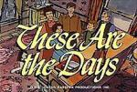 These Are the Days (Serie de TV)