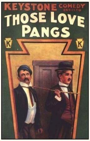 Those Love Pangs (S)