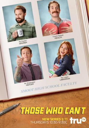 Those Who Can't (TV Series)
