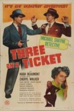 Three on a Ticket