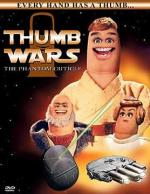 Thumb Wars: The Phantom Cuticle (TV)