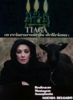 Tiaga ou a Reencarnação Deliciosa (TV)