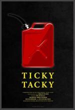 Ticky Tacky (S)