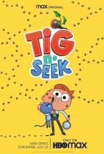Tig N' Seek (TV Series)