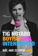 Tig Notaro: Boyish Girl Interrupted (TV)