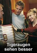 Tigeraugen sehen besser (TV)