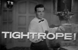 Tightrope (Serie de TV)