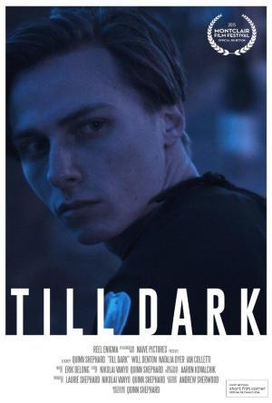 Till Dark (S)
