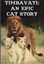 Timbavati. An Epic Cat Story (Serie de TV)