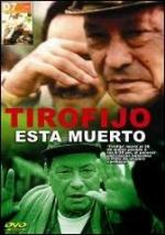 Tirofijo está muerto (TV)
