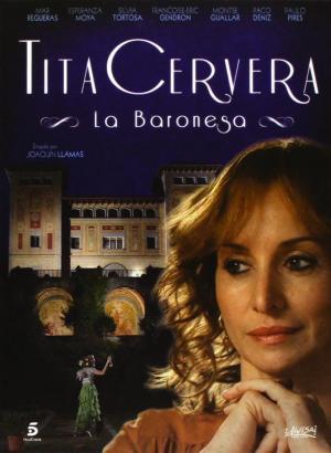 Tita Cervera: la baronesa (Miniserie de TV)