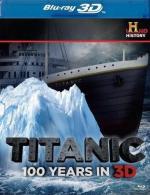 Titanic: 100 Years in 3D (TV)