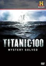Titanic at 100: Mystery Solved (TV)