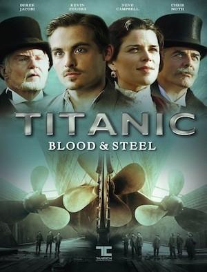 Titanic: Blood and Steel (Serie de TV)