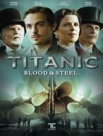 Titanic: Blood and Steel (TV Series)