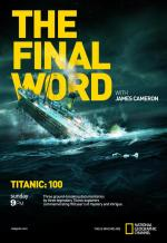 Titanic: The Final Word with James Cameron (TV)