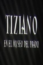 Tiziano en el Museo del Prado (S)