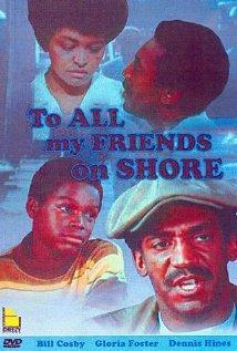 To All My Friends on Shore (TV)