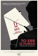 To Err Is Human: A Patient Safety Documentary