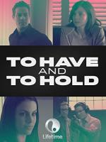 To Have and to Hold (TV)