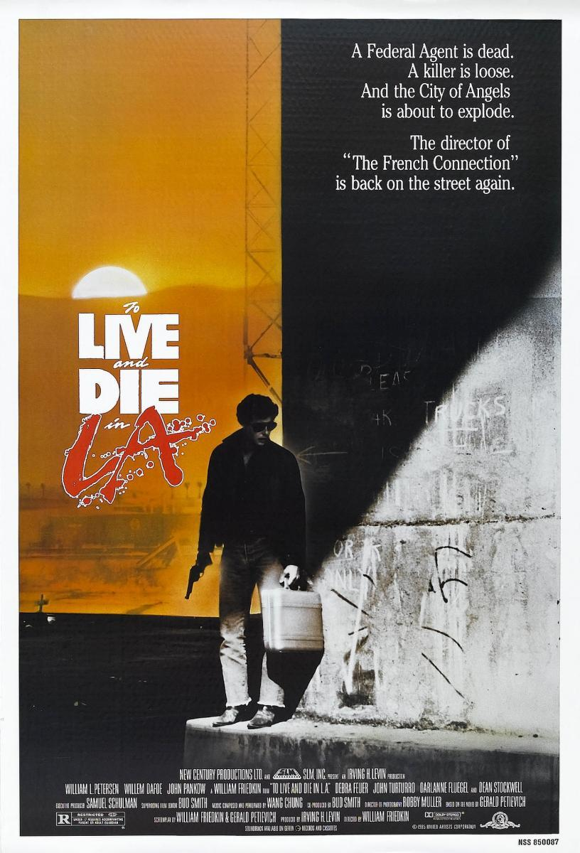 WILLIAM FRIEDKIN To_live_and_die_in_l_a-350289627-large