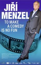 To Make a Comedy Is No Fun: Jirí Menzel