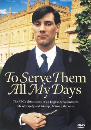 To Serve Them All My Days (Miniserie de TV)