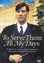 To Serve Them All My Days (TV Miniseries)