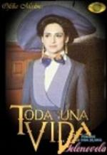 Toda una vida (TV Series)