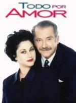 Todo por amor (TV Series)
