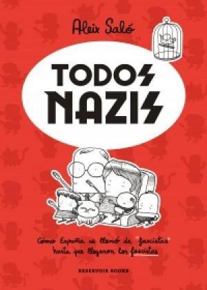 Todos nazis (S)