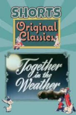 Together in the Weather (C)