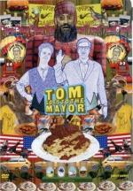 Tom Goes to the Mayor (TV Series)