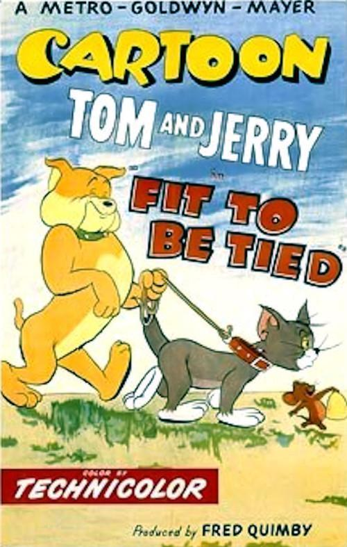 Fit to be tied tom and jerry