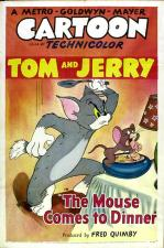 Tom & Jerry: The Mouse Comes to Dinner (C)