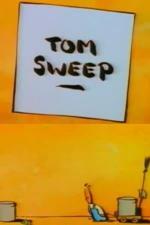 Tom Sweep (C)